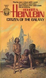 Robert A Heinlein_Citizen of the Galaxy