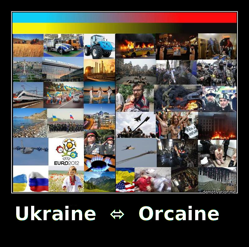 Orcaine and Ukraine