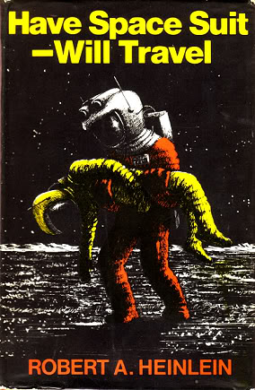 "Robert A. Heinlein, ""Have Space Suit – Will Travel"" – Tigr.net"